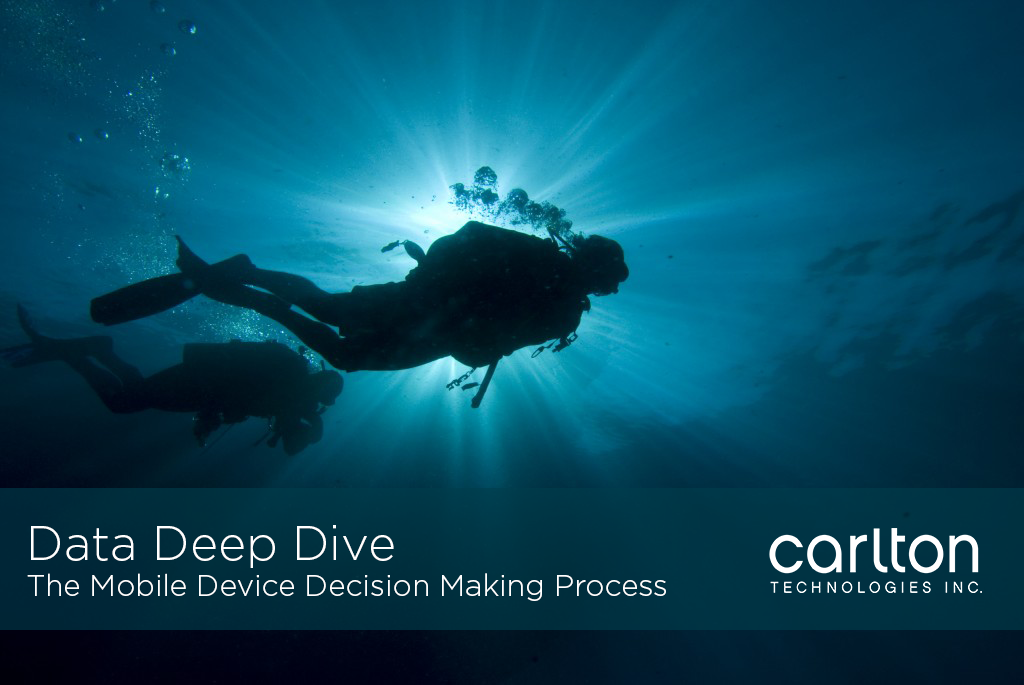 Data Deep Dive - The Mobile Device Decision Making Process